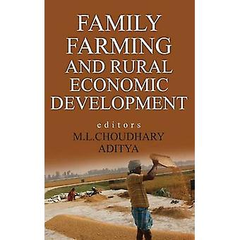 Family Farming and Rural Economic  Development by Choudhary & M.L.