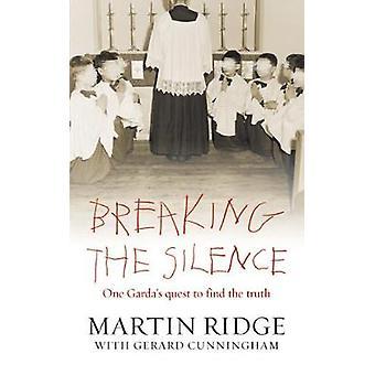 Breaking the Silence by Ridge & MartinCunningham & Gerard