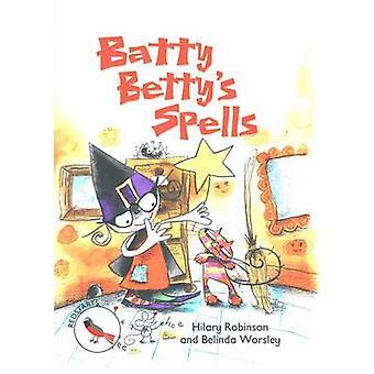 Batty Bettys stavar Readzone Läsväg Redstarts av Hilary Robinson
