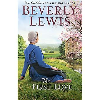 The First Love by Beverly Lewis - 9780764219689 Book