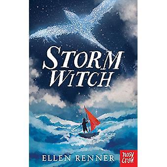 Storm Witch by Ellen Renner - 9780857636409 Book