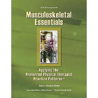 Musculoskeletal Essentials - Applying the Preferred Physical Therapist