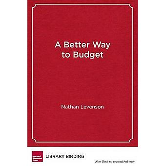 A Better Way to Budget - Building Support for Bold - Student-Centered