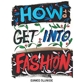 How to Get into Fashion - A Complete Guide for Models - Creatives and