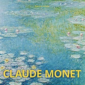 Claude Monet by Martina Padberg - 9783955881115 Book