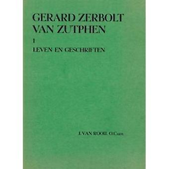 Gerard Zerbolt van Zutphen by J. Rooij - 9789061946403 Book