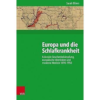 Europa und die Schlafkrankheit - Koloniale Seuchenbekampfung - europai