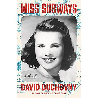 Miss Subways by David Duchovny - 9780374538378 Book