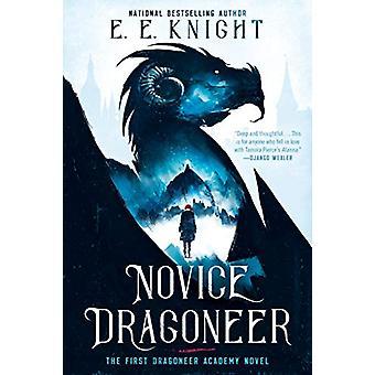 Novice Dragoneer by E. E. Knight - 9781984804068 Book