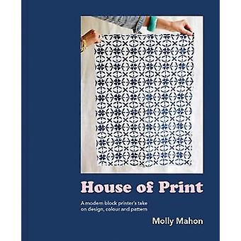 House of Print - A modern printer's take on design - colour and patter