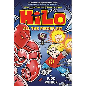 Hilo Book 6 - All the Pieces Fit by Judd Winick - 9780525644064 Book