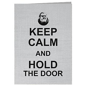 Hodor Keep Calm And Hold The Door Game Of Thrones Greeting Card