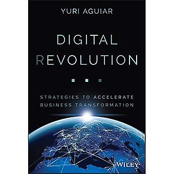 Digital (R)evolution: Strategier för att påskynda business transformation