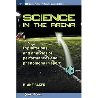 Tiede areenalla: Urheilun esitysten ja ilmiöiden selitykset ja analyysit