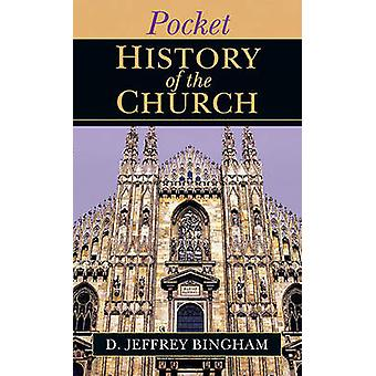 Pocket History of the Church by D Jeffrey Bingham