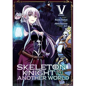 Skeleton Knight in Another World Manga Vol. 5 by Ennki Hakari