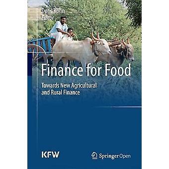 تمويل الغذاء - نحو تمويل زراعي وريفي جديد من Doris