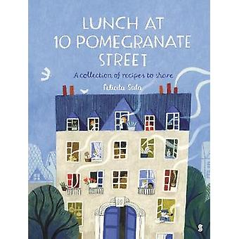 Lunch at 10 Pomegranate Street the childrens cookbook recommended by Ottolenghi and Nigella