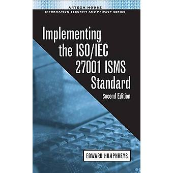 Implementing the ISO/IEC 27001 ISMS Standard - 2016 (2nd New edition)