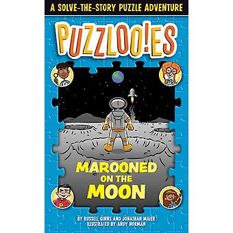 Puzzloonies Marooned on the Moon por Russell GinnsJonathan Maier