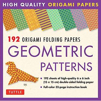 Origami Folding Papers  Geometric Patterns  192 Sheets  10 Different Patterns of 6 Inch 15 cm HighQuality DoubleSided Origami Paper includes Instructions for 4 Projects by Edited by Tuttle Publishing
