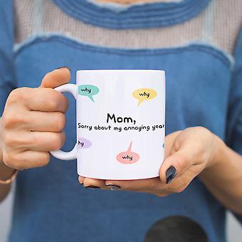 Mamma ledsen för min irriterande år varför mönster söt mugg mödrar dag Presenttips