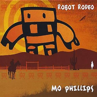 Mo Phillips - Robot Rodeo [CD] USA import
