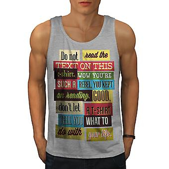 Do Not Read Text Funny Men GreyTank Top | Wellcoda