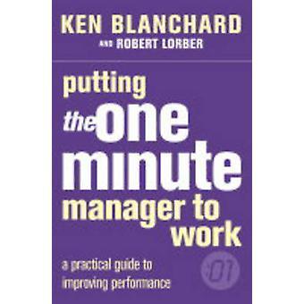 Eine Minute Manager durch Kenneth H. Blanchard - Robert Lorber - 9780