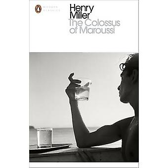 The Colossus of Maroussi by Henry Miller - 9780141980546 Book