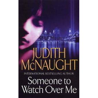 Someone to Watch Over Me von Judith McNaught - 9780671037802 Buch