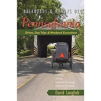 Backroads & stigar av Pennsylvania - Drives - dagsutflykter & helgen Excu