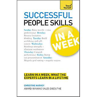 Onnistunut ihmiset taidot viikossa - Teach Yourself - motivoida itseäsi
