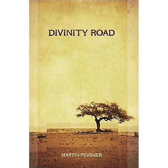 Divinity Road by Martin Pevsner - 9781904955795 Book