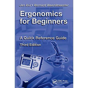 Ergonomics for Beginners - A Quick Reference Guide (3rd Revised editio