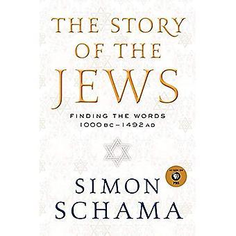 Het verhaal van de Joden: vinden de woorden 1000 voor Christus - 1492 AD