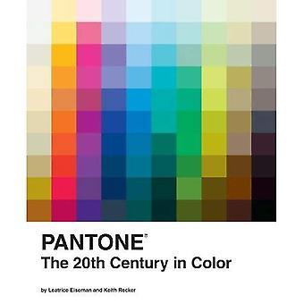 PANTONE 20th århundrade i färg hc: 1900-talet i färg