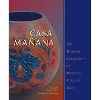 Casa Ma &241; ana: Morrow kokoelma Meksikon suosittuja taide