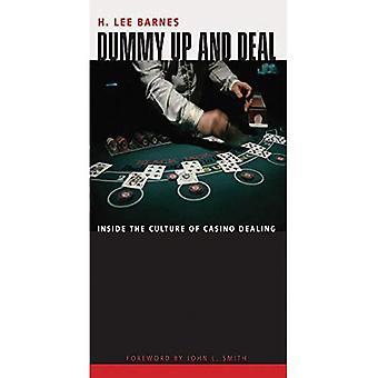 Dummy vers le haut et faire face: à l'intérieur de la Culture de Casino portant sur