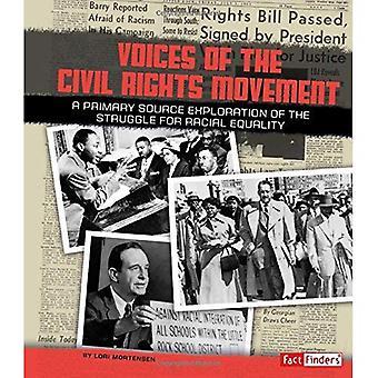 Stemmen van de Civil Rights Movement: een verkenning van de primaire bron van de strijd voor raciale gelijkheid (We zullen...