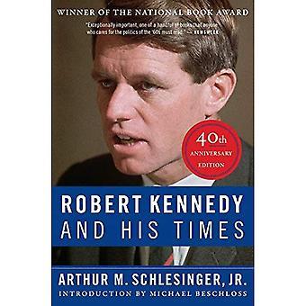 Robert Kennedy och hans tider: 40: e Anniversary Edition