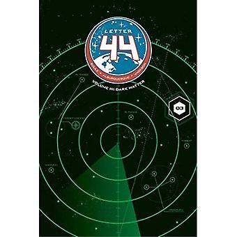 Letter 44 Volume 3: Dark Matter