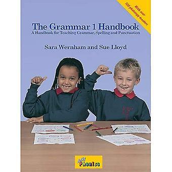 The Grammar Handbook: A Handbook for Teaching Grammar and Spelling: Bk. 1 (Jolly Grammar)