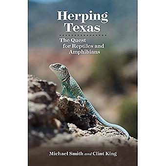 Herping Texas: Jakten på reptiler och amfibier (Myrna och David K. Langford böcker om arbetande landområden)