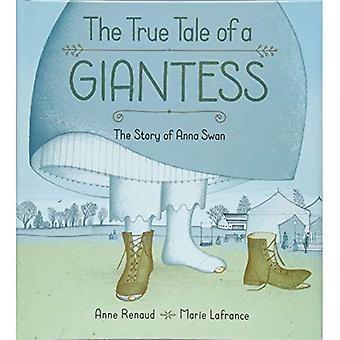 De ware Tall Tale van een Giantess: Het verhaal van Anna Swan