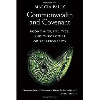 Gemenebest en verbond: economie, politiek en theologieën van Relationality
