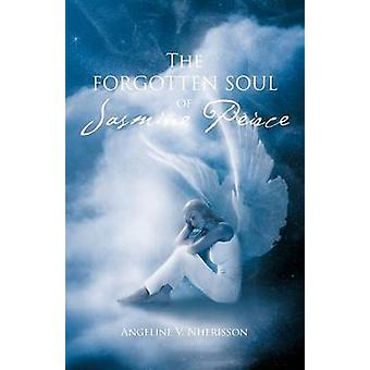 The Forgotten Soul of Jasmine Peirce by Nherisson & Angeline V.