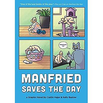 Manfried räddar dagen: en grafisk roman av Caitlin Major och Kelly Bastow (Manfried Graphic roman)