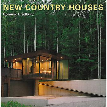 New Country Houses by Dominic Bradbury - 9780789208538 Book
