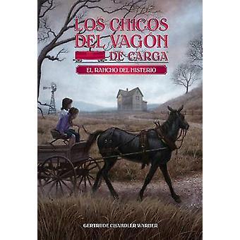 El Rancho del Misterio by Gertrude Chandler Warner - 9780807576526 Bo